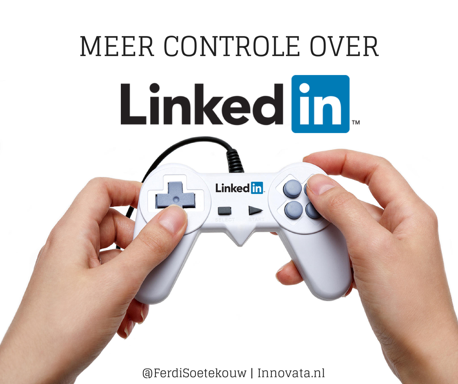 Meer controle over je LinkedIn account